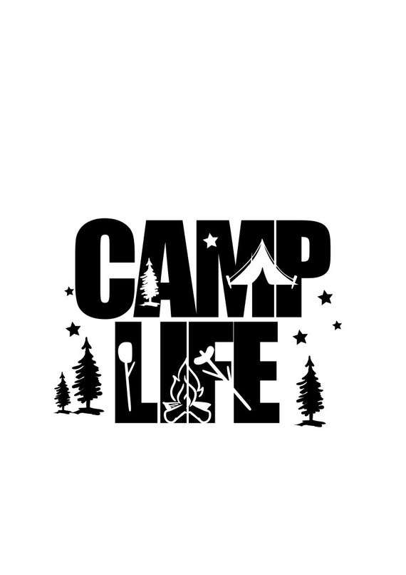 Camp Life Svg Summer Svg Svg File Png File Dxf File Etsy