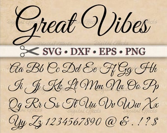 Great Vibes Script Font Monogram Svg Dxf Eps Png Digital DIY Fancy Cursive Silhouette Files Cricut Cut