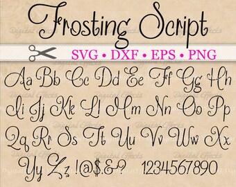FROSTING Script SVG Handwriting Font Retro Monogram Svg Dxf Eps Png Fancy Cursive Silhouette Files Cricut