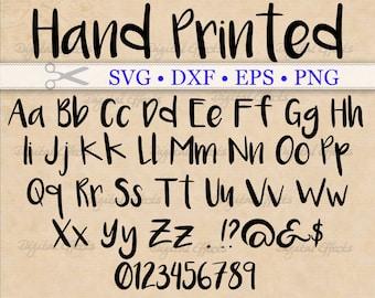 HAND PRINTED Script Svg Monogram, Printed Letters Svg Font, Dxf, Eps, Png; Writing Svg, Handwritten Svg Font, Silhouette, Cricut, Bonus TTF