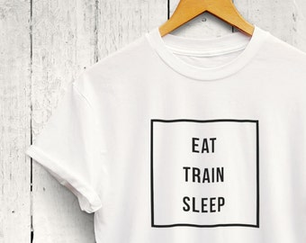 3bc7ca56a Eat Train Sleep Tshirt - Fitness Trainer Gift, Personal Trainer Shirt, Cute Workout  Shirt, Gym Quote Shirt, Training Shirt, Cute Gym Shirt