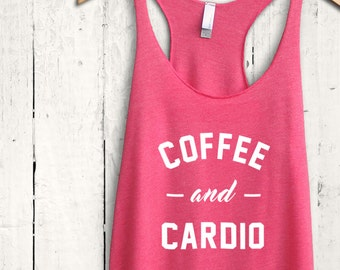 Coffee And Cardio Tank Top - funny coffee tank top, coffee workout top, funny gym shirts, womens coffee top, funny coffee shirt, coffee gift