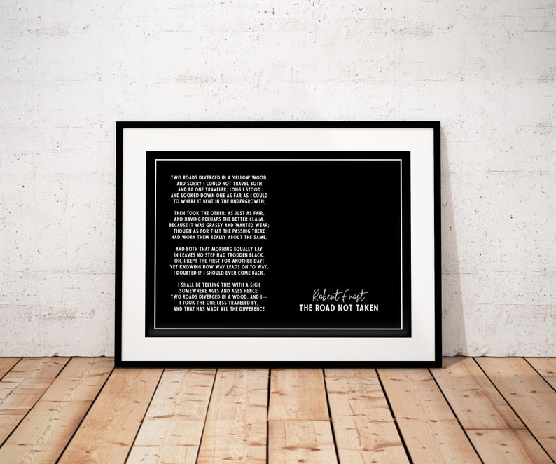I Always Wanted To Lie Down On Floor Of >> Robert Frost Poem The Road Not Taken Fine Art Print Etsy