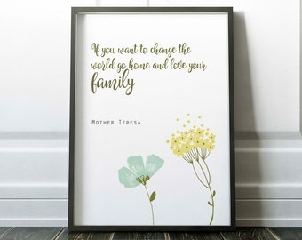 Mother Teresa printable, Change the world love your family print, typography print, printable art, motivational, inspirational quote