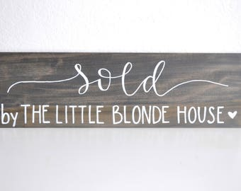 Sold Sign, Real Estate Sign, Custom Sign, Handlettering and Calligraphy