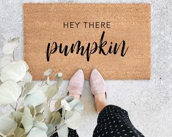 Hey There Pumpkin Fall Doormat, HIGH QUALITY Welcome Mat, Custom Doormat, Outdoor Doormat, Cute Doormat, Wedding Gift, Housewarming Gift
