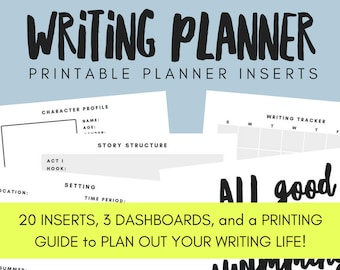 Writing/Novel Planner Printable Planner Inserts - ANY SIZE PLANNER