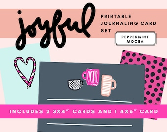 Joyful Printable Journaling Card Set - Peppermint Mocha