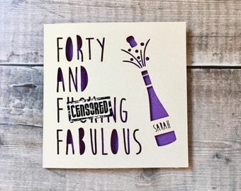 Funny 40th Personalised Birthday Card Friend Swearing Rude For Friends Forty And Fabulous Handmade Cheeky