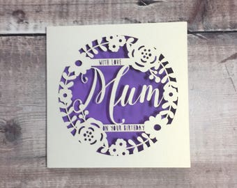 Personalised Mum Floral Birthday Card Papercut Happy Mummy 50th 60th 70th Luxury Handmade Lasercut