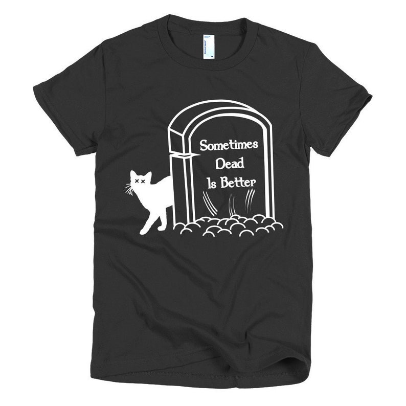 Pet Sematary Movie Womens T-Shirt Sometime Dead Is Better image 0