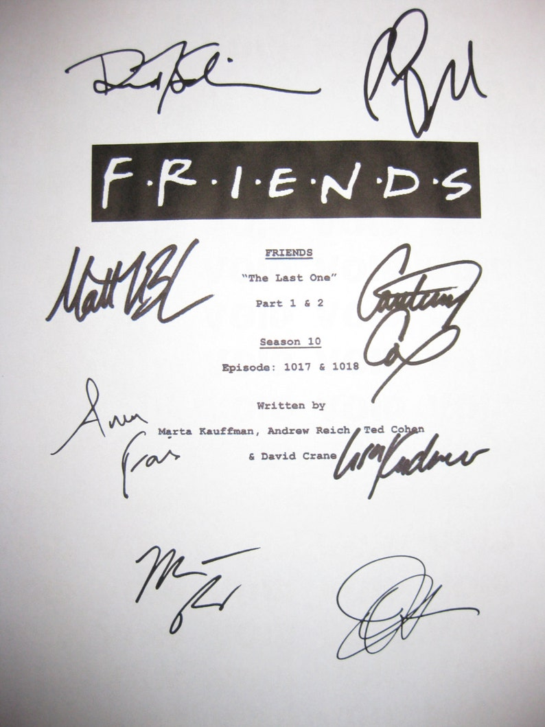 0c57f6315da Friends Cast Signed Finale TV Script Screenplay Autographs