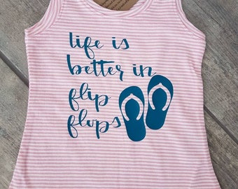 SALE - Reg. 18 dollars - Life Is Better In Flip Flops - sandals - girl toddler tank top - ONE OF A Kind - child/baby accessories - size 2T