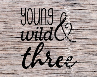 Iron on decal - Young Wild & Three - baby / child clothing accessory
