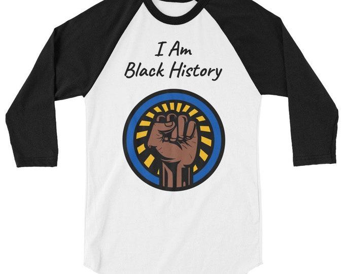 Featured listing image: I am Black History Black Fist 3/4 sleeve raglan shirt