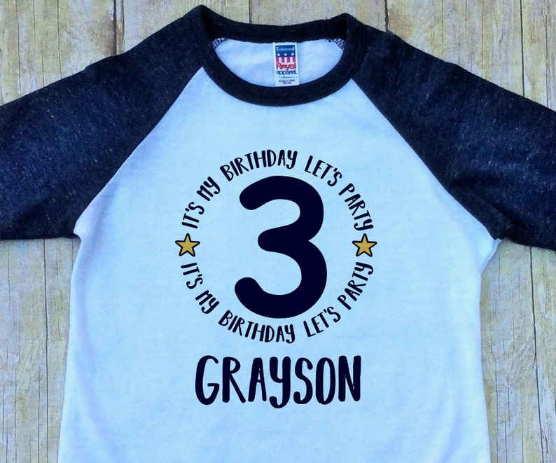 Boys Third Birthday Shirt Its My Lets Party 3