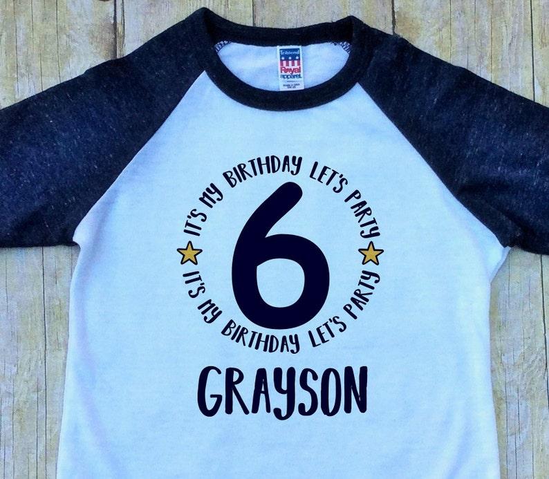 Boys Sixth Birthday Shirt Its My