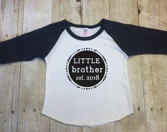 Little Brother Shirt-Little Brother Est 2018-Little Brother Raglan Shirt-Little Bro-Big Brother Shirt-Brother Raglan-Family Photo Shirt