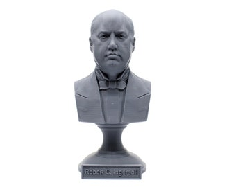 Robert G. Ingersoll Famous American Lawyer, Writer, and Orator 5 Inch Bust