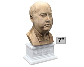 Robert G. Ingersoll Famous American Lawyer, Writer, and Orator 7 inch Bust