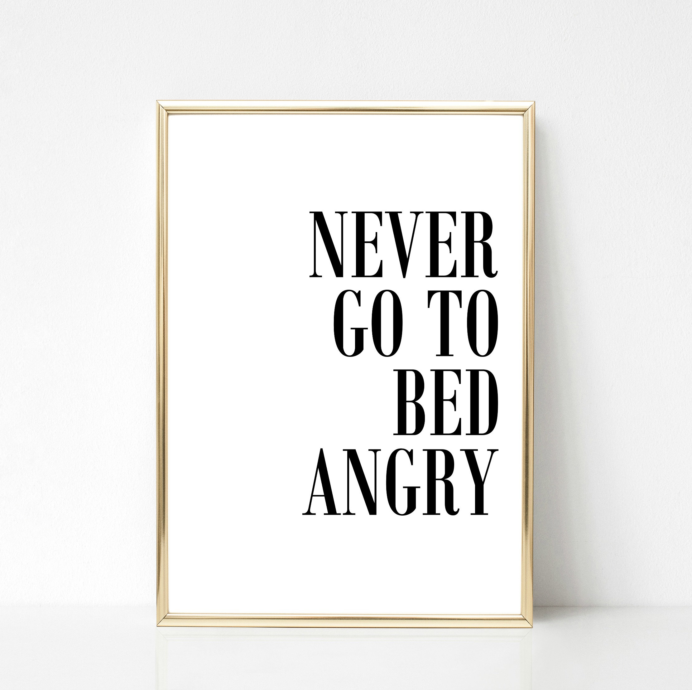 Poster Schlafzimmer Never go to Bed angry