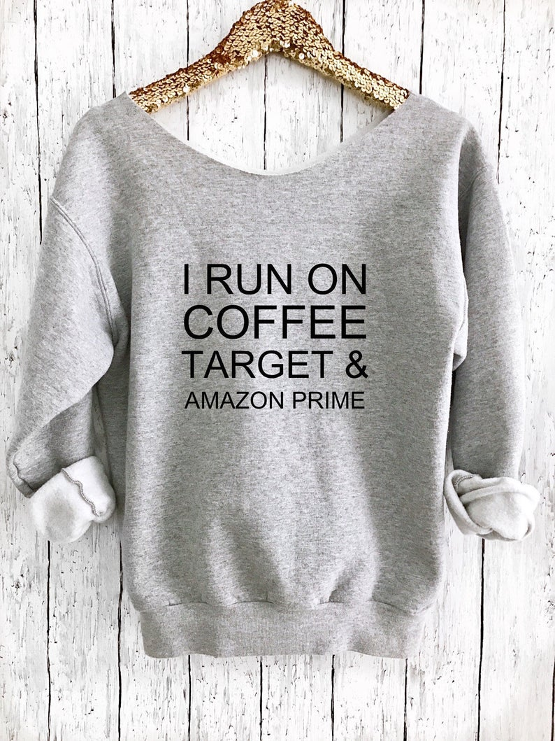 e1a6d5b4021682 I Run on Coffee Target and Amazon Prime Target Shirt Yoga