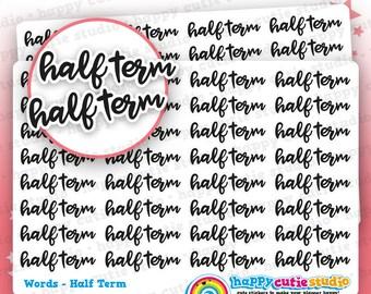 32 Cute Half Term Words/Functional/Planner Stickers, Filofax, Erin Condren, Happy Planner, Kawaii, Cute Sticker, UK