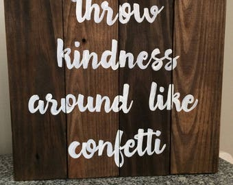 """Wooden """"kindness"""" sign"""