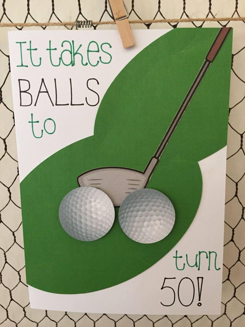 Happy Birthday Golf It Takes Balls To Turn 50 Homemade