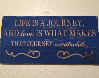 Life is a journey...