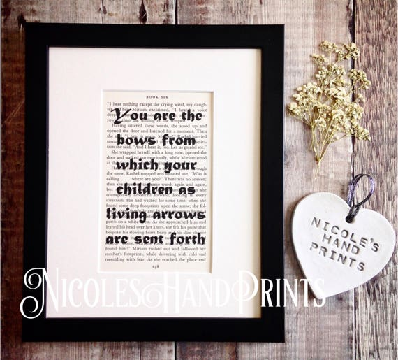 The Prophet, Kahlil Gibran not your children, Quotes on Book Pages,  Parenting Quote, Inspirational Print, Khalil Gibran Quote, Poetry, Ooak