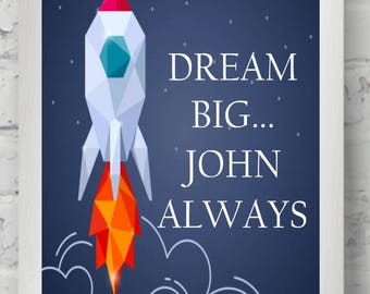 Personalised Rocket 'Dream Big' Kids Children's Room Nursery, Playroom Themed Print A4 - Birthday