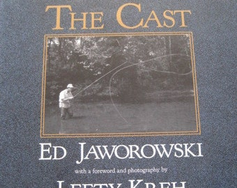 Fly Fishing, THE CAST, How To, Book, Author Ed Jaworowski, 1992, Vintage
