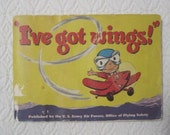 US Army Air Force, Office of Flying Safety, quot I 39 ve got Wings quot , Comic, Booklet, Paperback, 5 quot x 7 quot , 90 pages, Vintage