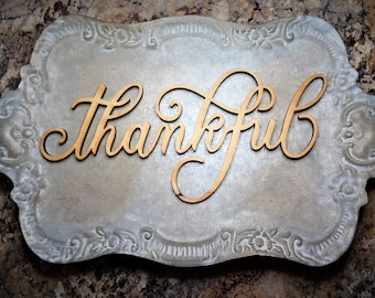 Thankful Wood Sign / Wood Thankful wall sign / Script Thankful Sign / Thankful wood cut out / Wood Thankful Word Sign / Wood Letters Sign