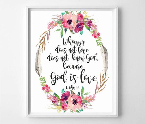 image relating to Printable Bible Verses called Bible verse 1 John 4:8 God is take pleasure in Printable Bible estimates print Christian wall artwork Scripture prints Bible verse electronic Watercolor wall artwork