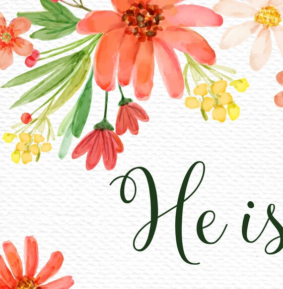 photo regarding He is Risen Printable identify Easter artwork print He contains risen Easter artwork printable Matthew 28:6 He is risen Easter poster watercolor Easter wall artwork Bible verse Easter signal