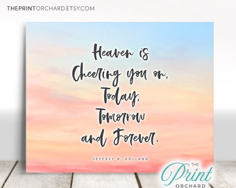 Heaven Is Cheering You On Today Tomorrow And Forever Lds Etsy