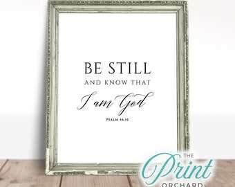 3bfe15678 Be Still and Know that I am God Print, Psalm 46:10, Modern Bible Verse,  Scripture Art, Christian Gift, Be Peaceful, Christian Faith Art