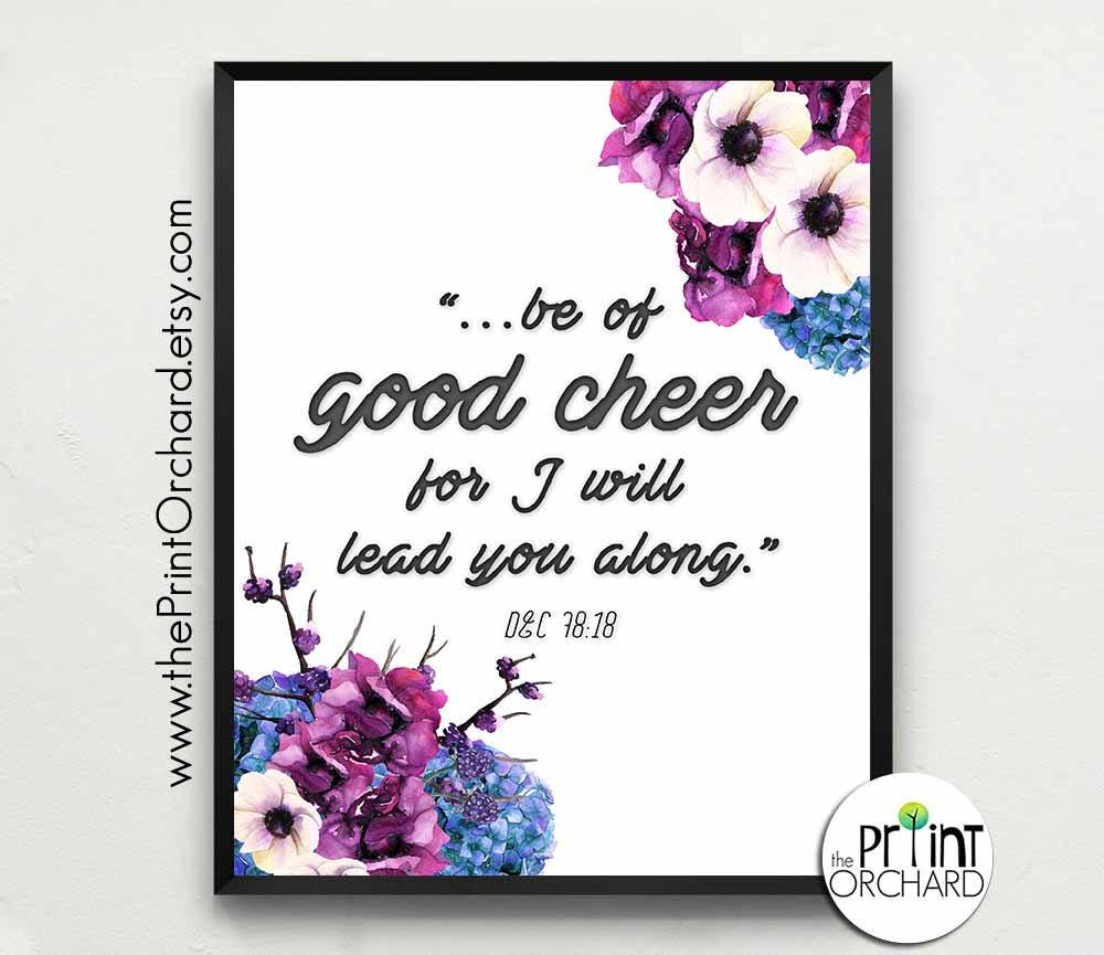 Be Of Good Cheer Scripture Quote Dc Lds Scripture Quote Etsy