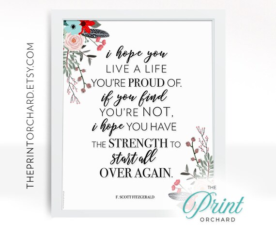 Printable Quotes I Hope You Live A Life Youre Proud Of Etsy