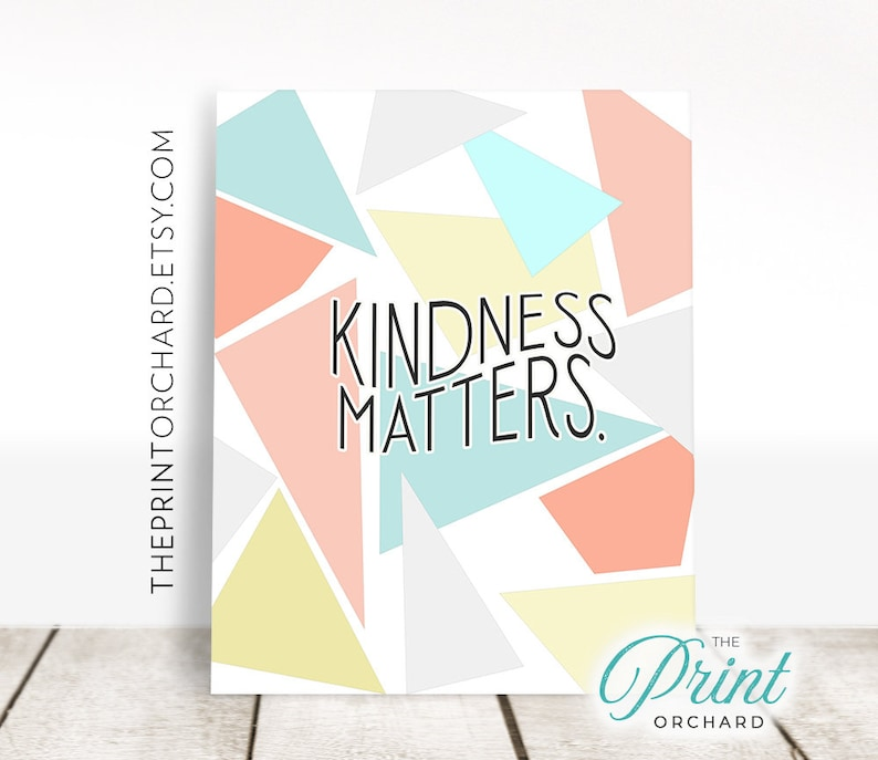 Kindness Matters Kindness Quotes Classroom Art PRINTABLE, Be Kind,  Printable Wall Art, Office Decor, Home Decor Kindness Art Classroom Decor