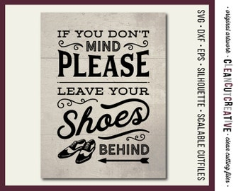 5aa09152dd998 SVG Shoes off sign svg Leave Shoes and Worries svg funny take | Etsy