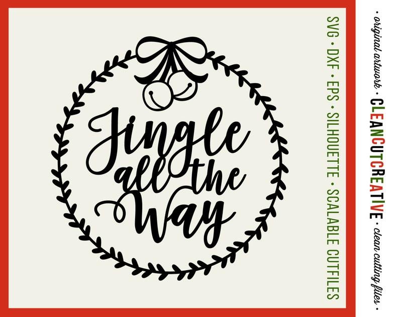 57e87f7863214 SVG Jingle all the Way svg christmas wreath svg christmas svg jingle bells  svg file design dxf eps - Cricut & Silhouette commercial cut file