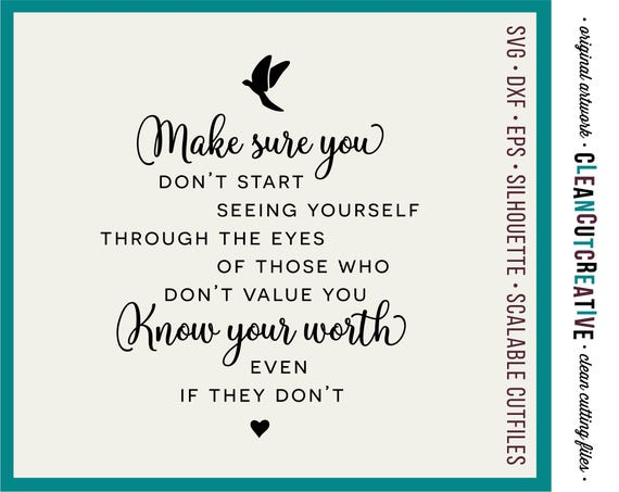 Know Your Worth Svg Files Sayings Quotes Svg Dxf Eps Png Etsy