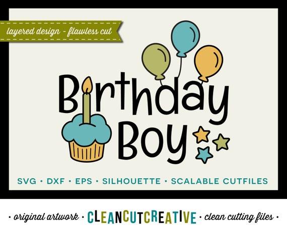 Svg Birthday Boy Svg Boy Birthday Design Dxf Eps Png Svg Etsy