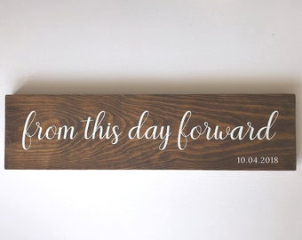 From This Day Forward Wedding Sign - Personalised Wedding Gift - Rustic Wedding Sign - Mr & Mrs Gift - Custom Wedding Sign - Quote Plaque