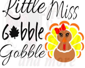 little miss gobble  svg dxf and png files