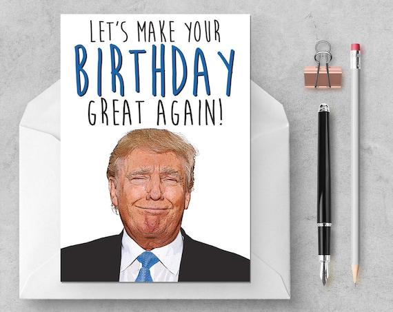 Donald Trump Birthday Great Again Funny Card