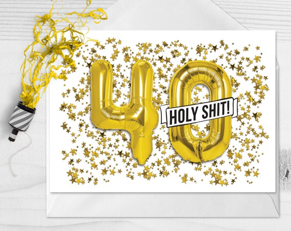 40th Birthday Card Funny Forty